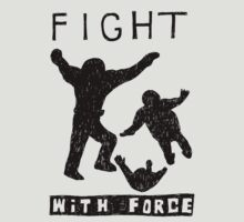 Fight With Force (Black) by awcomix