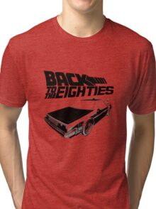 Back To The Eighties Tri-blend T-Shirt