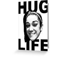 HUG LIFE - Black Font Greeting Card