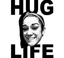 HUG LIFE - Black Font Photographic Print