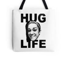 HUG LIFE - Black Font Tote Bag