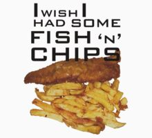 I Wish I Had Some Fish n Chips (Black Text) by Adrian Jevons