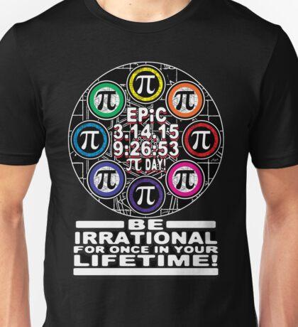 Ultimate Irrational Pi Day  With Epic Pi Symbols Unisex T-Shirt