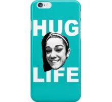 HUG LIFE - White Font iPhone Case/Skin