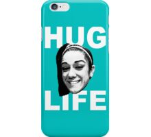 HUG LIFE - White Font iPhone Case/Skin