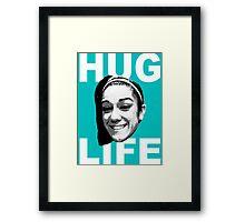 HUG LIFE - White Font Framed Print