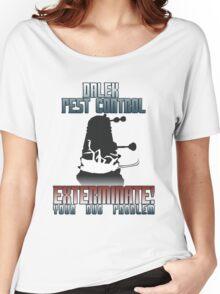Dalek Pest Control Women's Relaxed Fit T-Shirt