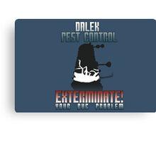Dalek Pest Control Canvas Print