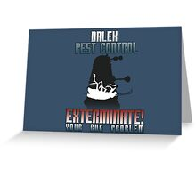 Dalek Pest Control Greeting Card