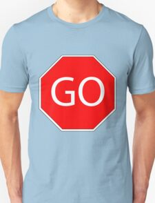 Go sign red  T-Shirt