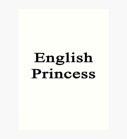 English Princess  Art Print