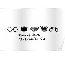 Sincerely Yours the Breakfast Club   Typography  Poster