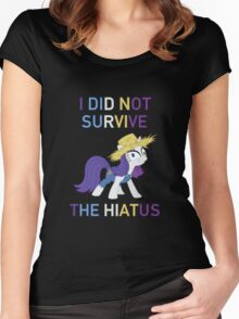 I Did Not Survive The Hiatus - MLP FiM - Brony Women's Fitted Scoop T-Shirt