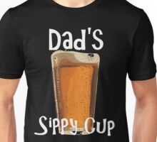 Dad's Sippy Cup Unisex T-Shirt
