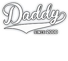 Daddy Since 2000  by mccdesign
