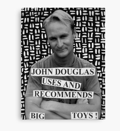 John Douglas Uses And Recommends Big Toys Canvas Print