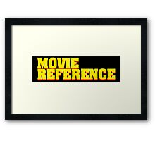 Movie Reference - Pulp Fiction Framed Print