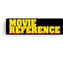 Movie Reference - Pulp Fiction Canvas Print