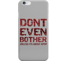 DONT BOTHER TOUGH - GREY iPhone Case/Skin