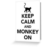 Keep calm and monkey on Greeting Card