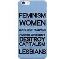 The Evils of Feminism iPhone Case/Skin