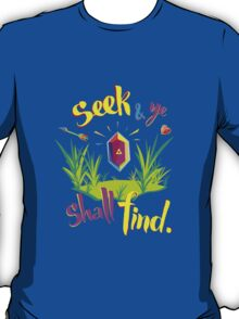 Legend of Zelda Seek and Ye Shall Find T-Shirt