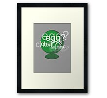 Egg? Chair? Sitty thing? ???????????? - Drunk Deductions Framed Print
