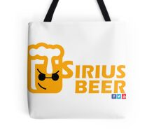 Sirius Beer! Tote Bag