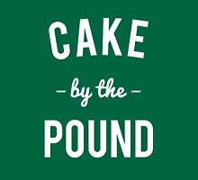 Cake By the Pound Unisex T-Shirt
