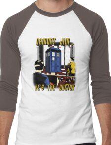 Dammit Jim Men's Baseball ¾ T-Shirt