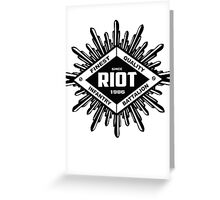 Riot Greeting Card