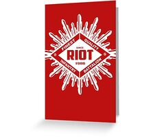 Riot White Greeting Card
