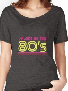Made in the 80's Women's Relaxed Fit T-Shirt