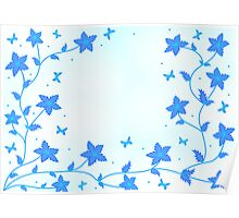 Blue flowers   Poster