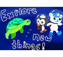 Explore, Rescue, Protect! Photographic Print