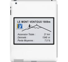 Mont Ventoux Road Sign Replica Print or Metal iPad Case/Skin