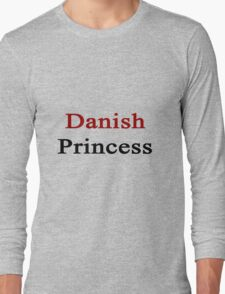 Danish Princess  Long Sleeve T-Shirt