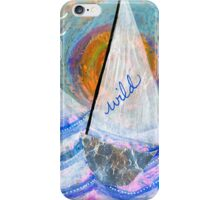 Life's a Wild Ride iPhone Case/Skin