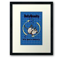 Defy Gravity Framed Print