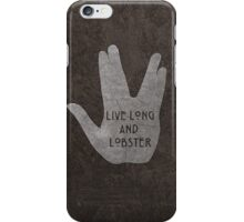 Live Long & Lobster iPhone Case/Skin