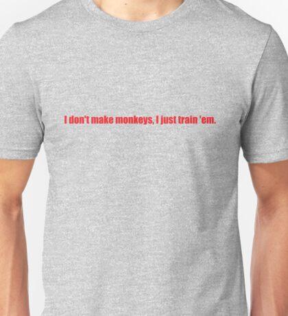 Pee-Wee Herman - I Don't Make Monkeys - Red Font Unisex T-Shirt