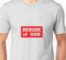 beware of god Unisex T-Shirt
