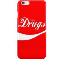 Enjoy Drugs iPhone Case/Skin