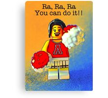 Ra, Ra, you can do it!! Canvas Print
