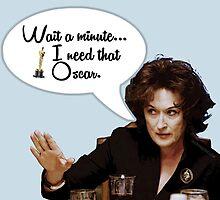 Meryl Needs That Oscar by streeptacular
