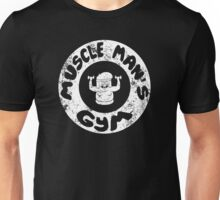 Muscle Man's Gym Unisex T-Shirt