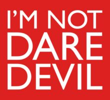 I'm Not Daredevil by recurvedesign