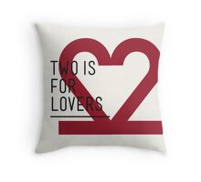 2 IS FOR LOVERS - TYPOGRAPHY EDITION - DIN Throw Pillow