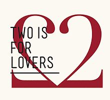 2 IS FOR LOVERS - TYPOGRAPHY EDITION - DIDOT by Gaia Scaduto Cillari