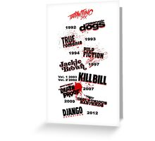 Quentin Tarantino - Art Filmography Greeting Card